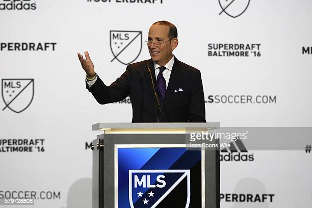 MLS Commissioner Don Garber The 2016 MLS SuperDraft was held at The Baltimore Convention Center in Baltimore Maryland as part of the annual NSCAA...