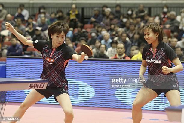 TOKYO Japan Kasumi Ishikawa and Sayaka Hirano compete in the women's doubles final of the All Japan table tennis championships at the Tokyo...