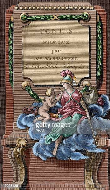 Jean Francois Marmontel French writer and historian Moral Tales Title cover Edition printed in Liege 1777 Colored engraving Library of Catalonia...