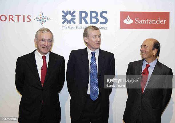 JeanPaul Votron Chief Executive Officer Fortis Sir Fred Goodwin Group Chief Executive RBS Group and Emilio Botin Chairman Santander