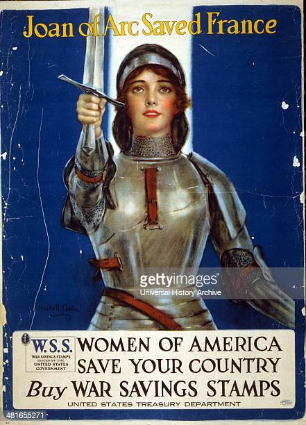 Joan of Arc saved France Women of America save your countryBuy War Savings Stamps [1918] lithograph colour showing Joan of Arc raising a sword