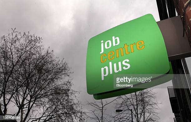 A job centre plus sign hangs outside a job centre in London UK on Wednesday Jan 4 2012 Britain pledged 1 billion pounds to tackle youth unemployment...