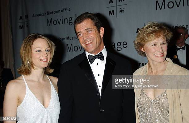 Jodie Foster and Glenn Close join Mel Gibson at the American Museum of the Moving Image's salute to Gibson at the WalforfAstoria