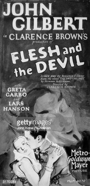 John Gilbert Greta Garbo and Lars Hanson star in the romantic melodrama 'Flesh and the Devil' directed by Clarence Brown and based on the novel 'The...