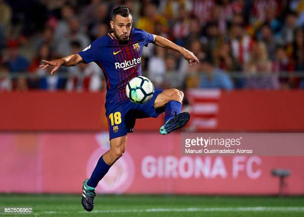 Jordi Alba of Barcelona controls the ball during the La Liga match between Girona and Barcelona at Municipal de Montilivi Stadium on September 23...