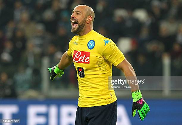 Jose Manuel Reina of SSC Napoli shouts during the Serie A match between and Juventus FC and SSC Napoli at Juventus Arena on February 13 2016 in Turin...