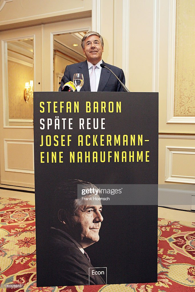 <a gi-track='captionPersonalityLinkClicked' href=/galleries/search?phrase=Josef+Ackermann&family=editorial&specificpeople=213630 ng-click='$event.stopPropagation()'>Josef Ackermann</a> attends the presentation of the book 'Spaete Reue. <a gi-track='captionPersonalityLinkClicked' href=/galleries/search?phrase=Josef+Ackermann&family=editorial&specificpeople=213630 ng-click='$event.stopPropagation()'>Josef Ackermann</a>. Eine Nahaufnahme' by the former head of communications at Deutsche Bank, Stefan Baro, at the Regent Hotel on September 12, 2013 in Berlin, Germany.