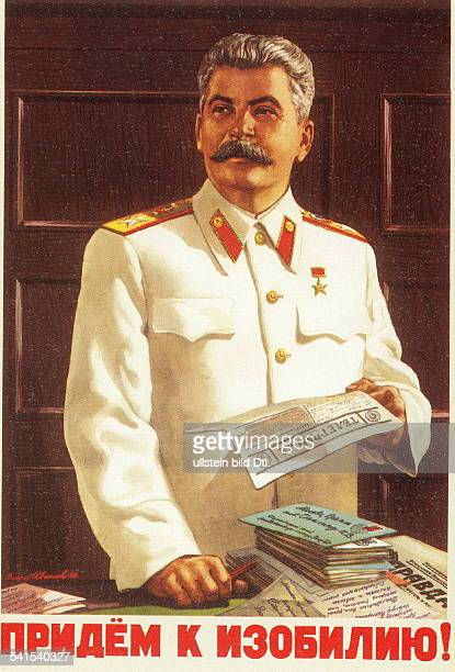 ' Joseph Stalin Russian politician general secretary of the Communist party 19221953 chairman council of the people's commissars 19461953Propaganda...