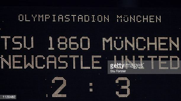 The Scoreboard shows the result after this evenings Intertoto Cup Semi Final 1st Leg between 1860 Munich and Newcastle United at the Olympic Stadium...