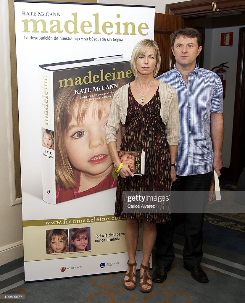 <a gi-track='captionPersonalityLinkClicked' href=/galleries/search?phrase=Kate+McCann&family=editorial&specificpeople=4278082 ng-click='$event.stopPropagation()'>Kate McCann</a> and <a gi-track='captionPersonalityLinkClicked' href=/galleries/search?phrase=Gerry+McCann&family=editorial&specificpeople=4278561 ng-click='$event.stopPropagation()'>Gerry McCann</a> pose during the launch of <a gi-track='captionPersonalityLinkClicked' href=/galleries/search?phrase=Kate+McCann&family=editorial&specificpeople=4278082 ng-click='$event.stopPropagation()'>Kate McCann</a>'s book 'Madeleine' at the Wellington Hotel on October 19, 2011 in Madrid, Spain. Kate and <a gi-track='captionPersonalityLinkClicked' href=/galleries/search?phrase=Gerry+McCann&family=editorial&specificpeople=4278561 ng-click='$event.stopPropagation()'>Gerry McCann</a>'s daughter Madeleine has been missing since the evening of May 3, 2007 while the family were on holiday in Portugal.