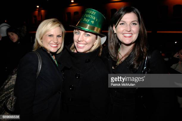 Katie Crnkovich Kim Mintzlaff and Evelyn Murray attend PATRICK MCMULLAN's Annual St Patrick's Day Party at Greenhouse on March 17 2009 in New York...