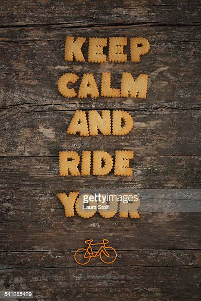 Keep calm and ride your bike written with cookies