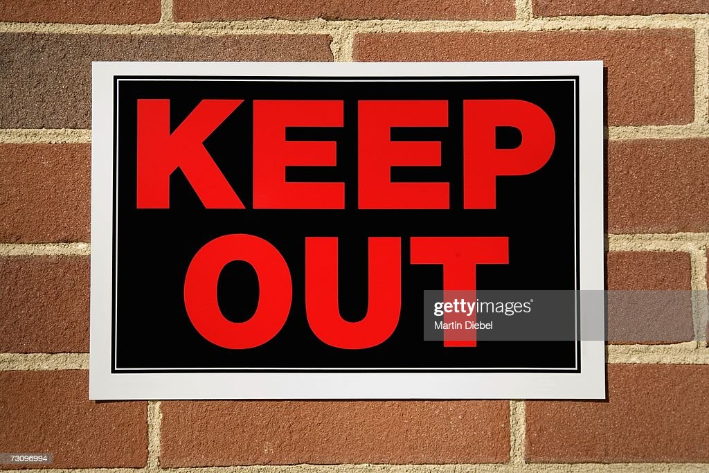 ?Keep Out? sign