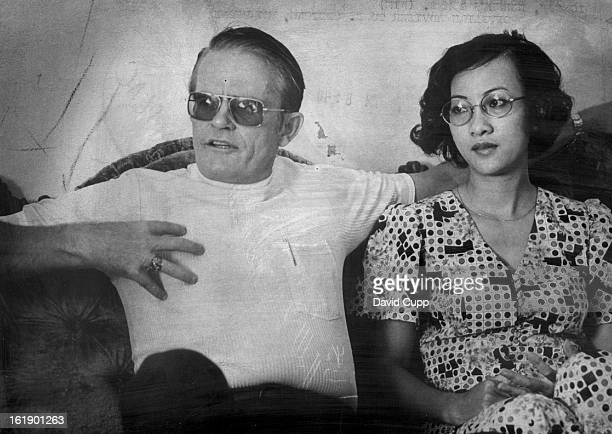 MAY 19 1975 Kenneth Erickson and His Wife Kim Discuss Evacuation From Saigon 'I had to lie cheat carry plenty of green stuff for bribes and use...