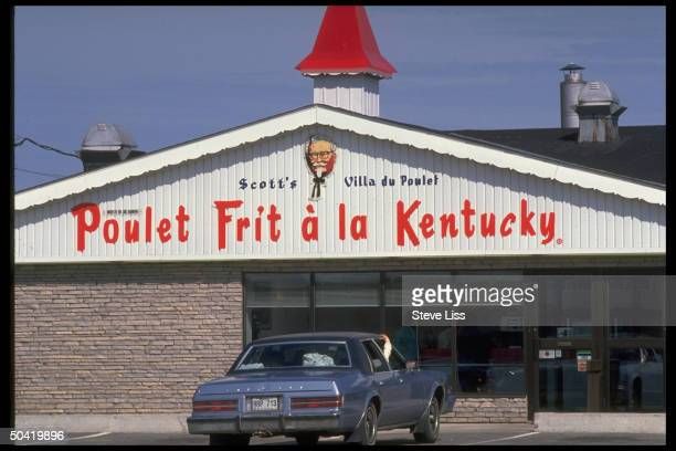 Kentucky Fried Chicken eatery a la Francais w entrance sign in French