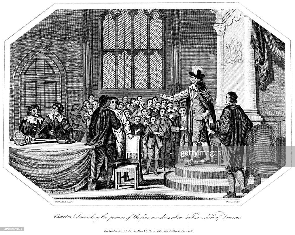 King Charles I demanding that the five members he accused of treason be handed over to him 1803 Charles I was King of England Scotland and Ireland...