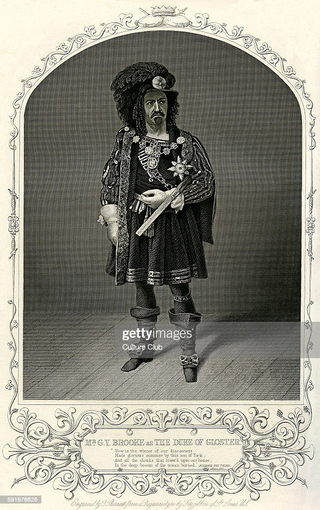 King Richard III by William Shakespeare Act I Scene 1 'Mr G V Brooke as the Duke of Gloster / Gloucester' Caption reads 'Now is the winter of our...
