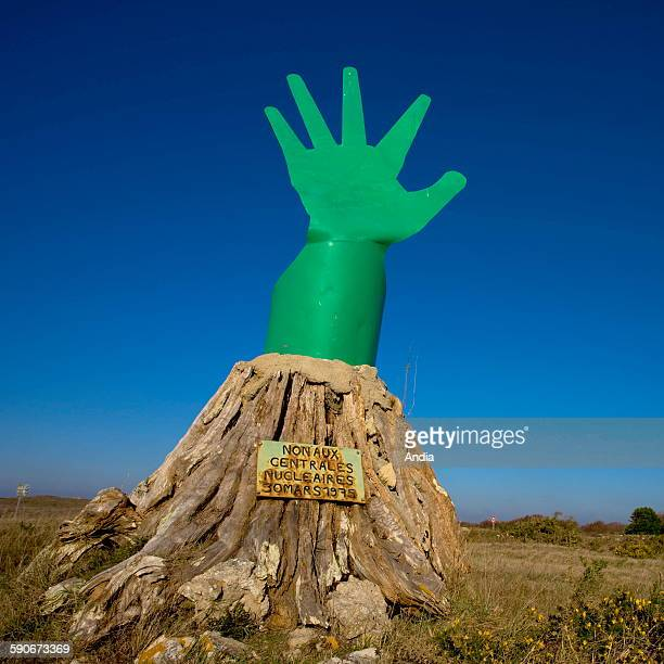 La main verte antinuclear monument erected as a symbol of the mobilization of 1975 which allowed the abortion of a nuclear power stationbuilding...