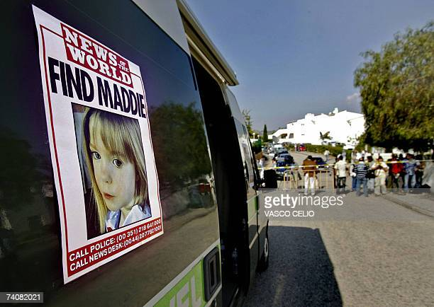 A poster placed on a van shows the picture of threeyear old British girl Madelaine McCann outside the Ocean club apartment hotel in Praia de Luz 05...