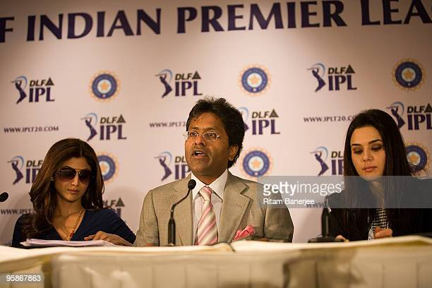 Lalit Modi Chairman Commissioner of IPL speaks at a press confernce as Shilpa Shetty coowner of Rajasthan Royals and Preity Zinta coowner of Kings XI...