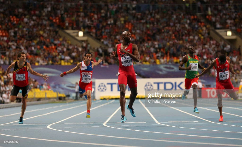 <a gi-track='captionPersonalityLinkClicked' href=/galleries/search?phrase=LaShawn+Merritt&family=editorial&specificpeople=546556 ng-click='$event.stopPropagation()'>LaShawn Merritt</a> of the United States (C) crosses the line ahead of Jonathan Borlee of Belgium, <a gi-track='captionPersonalityLinkClicked' href=/galleries/search?phrase=Luguelin+Santos&family=editorial&specificpeople=8572512 ng-click='$event.stopPropagation()'>Luguelin Santos</a> of the Dominican Republic, Kirani James of Grenada and <a gi-track='captionPersonalityLinkClicked' href=/galleries/search?phrase=Tony+McQuay&family=editorial&specificpeople=7895595 ng-click='$event.stopPropagation()'>Tony McQuay</a> of the United States to win gold in the Men's 400 metres final during Day Four of the 14th IAAF World Athletics Championships Moscow 2013 at Luzhniki Stadium on August 13, 2013 in Moscow, Russia.