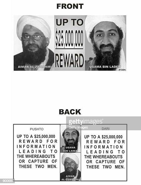 A leaflet offering reward money in the amount of $25 million for information leading to the capture or whereabouts of Osama bin Laden and his top aid...