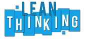 Lean thinking image with alphabets written over blue stripes.