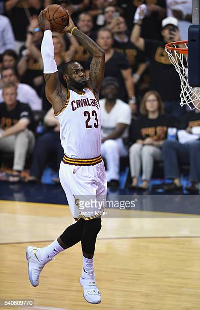 LeBron James of the Cleveland Cavaliers goes up for a dunk in the first half against the Golden State Warriors in Game 6 of the 2016 NBA Finals at...