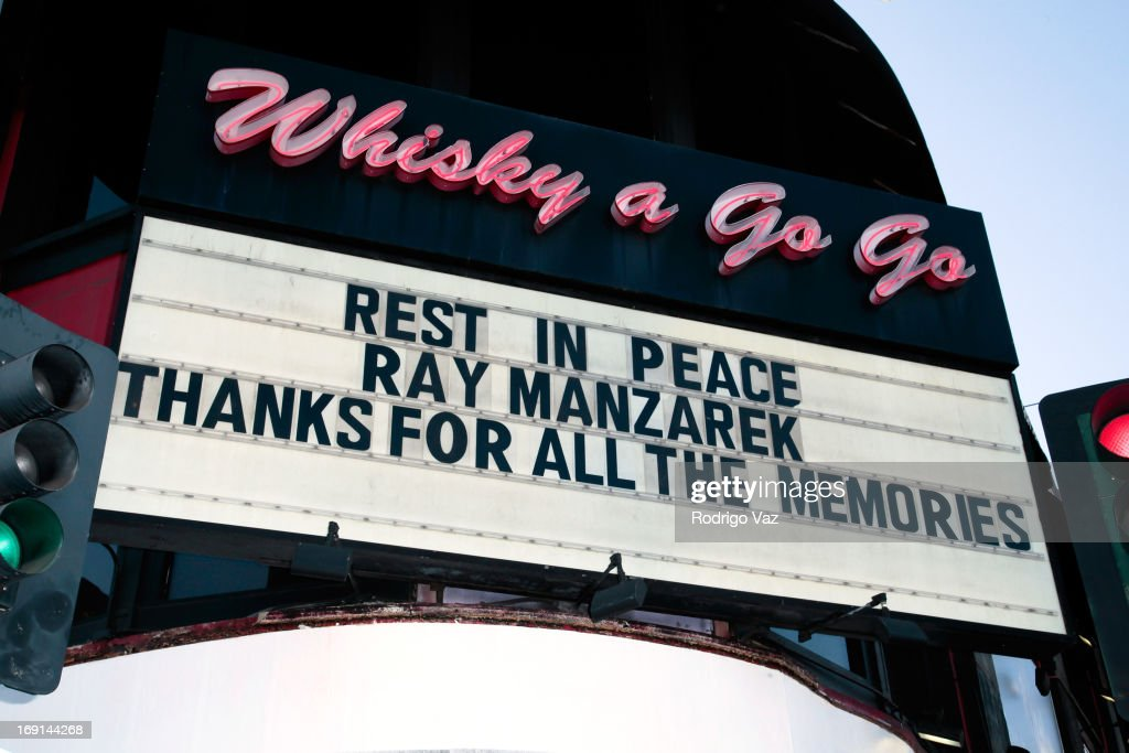 Legendary rock club Whisky A Go Go honors Ray Manzarek of The Doors with marquee tribute at Whisky a Go Go on May 20, 2013 in West Hollywood, California.