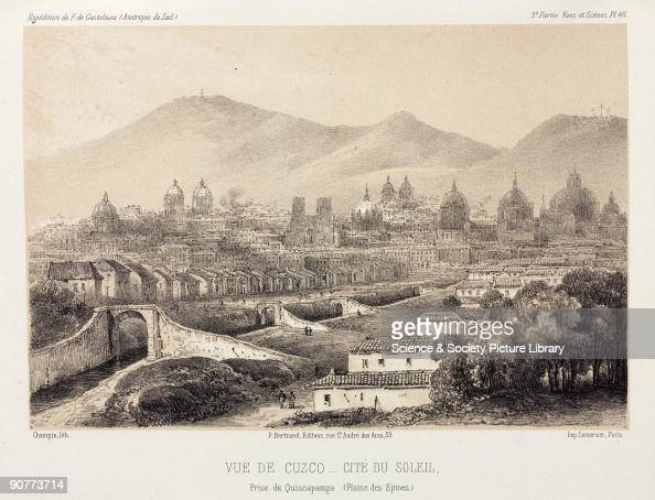 Lithograph by Champin of the ancient capital of the Inca empire seen from Quiscapampa with the Andes in the distance From �Expedition dans les...