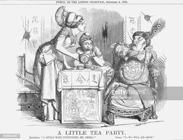'A Little Tea Party' 1858 Britannia asks A little more gunpowder Mr China a play on words as gunpowder is also a kind of tea China replies...