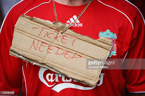Liverpool fan appeals for a ticket prior to the UEFA Champions League Final between AC Milan and Liverpool at the Olympic Stadium on May 23 2007 in...