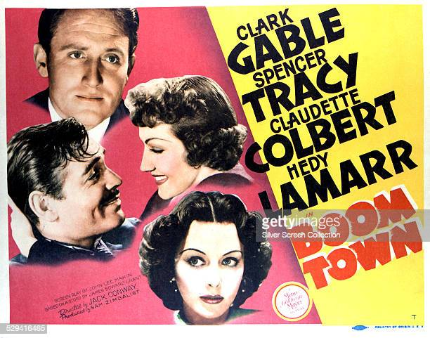 A lobby card for Jack Conway's 1940 adventure film 'Boom Town' starring Spencer Tracy Claudette Colbert Hedy Lamarr and Clark Gable