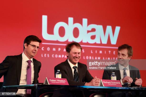 TORONTO ON MAY 7 Loblaw's Galen G Weston Executive Chairman and President Richard Dufresne Chief Financial Officer and Gordon Currie Executive Vice...