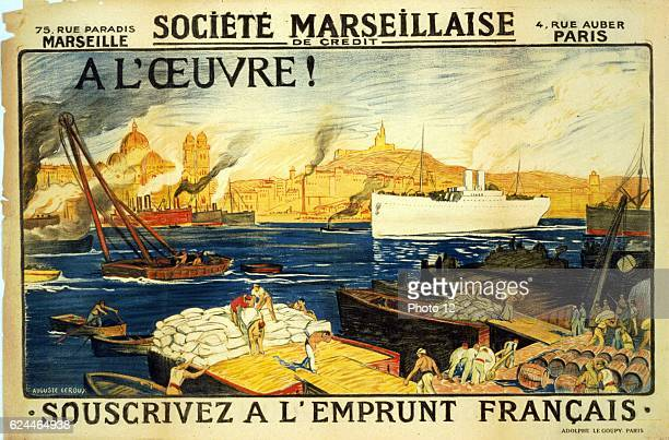 A l'oeuvre Societe Marseillaise de Credit Souscrivez a l'Emprunt Francais To work Societee Marseillaise de Credit Subscribe to the French loan By...