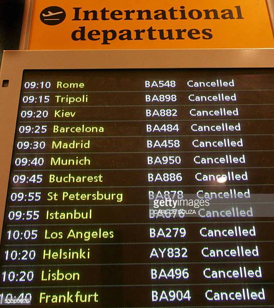 A monitor displays the list of cancelled flights at Heathrow terminal 1 London 12 August 2005 Some 110000 passengers were left stranded at the...
