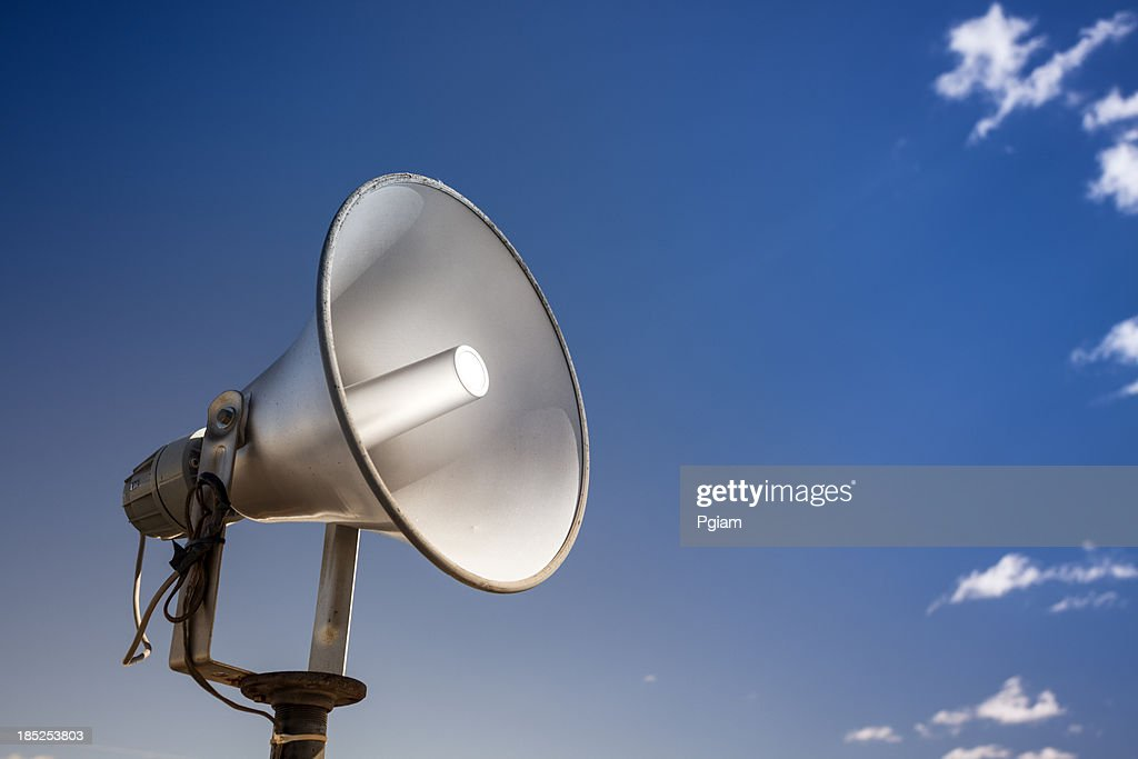 Loudspeakers broadcast a message