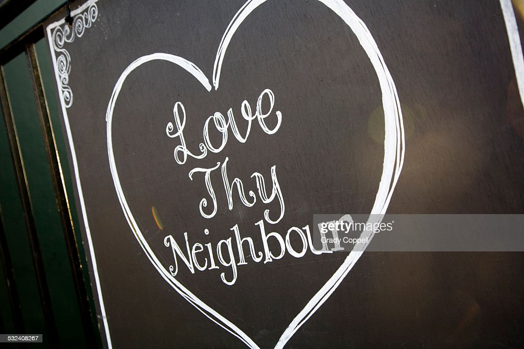 how to love thy neighbor