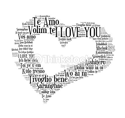 I Love You Words In Different Languages Of The World Stock Photo