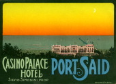 A luggage label for Casino Palace Hotel by Richter Co reads ' Casino Palace Hotel Silvio Simonini Prop Port Said' from 1933 in Egypt