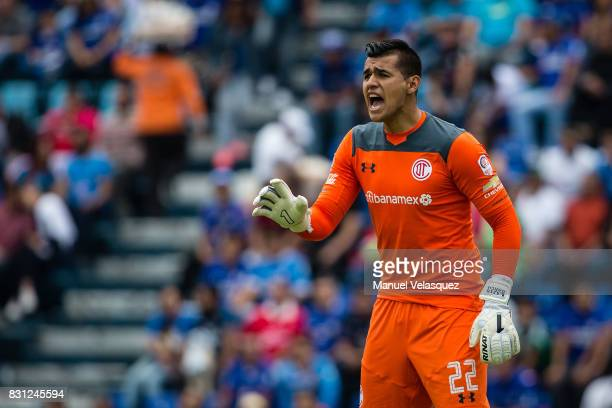 Luis Garcia goalkeeper of Toluca shouts during the 4th round match between Cruz Azul and Chivas as part of the Torneo Apertura 2017 Liga MX at Azul...
