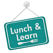 Lunch and Learn Sign, A teal hanging sign with text Lunch and Learn and a fork isolated over white