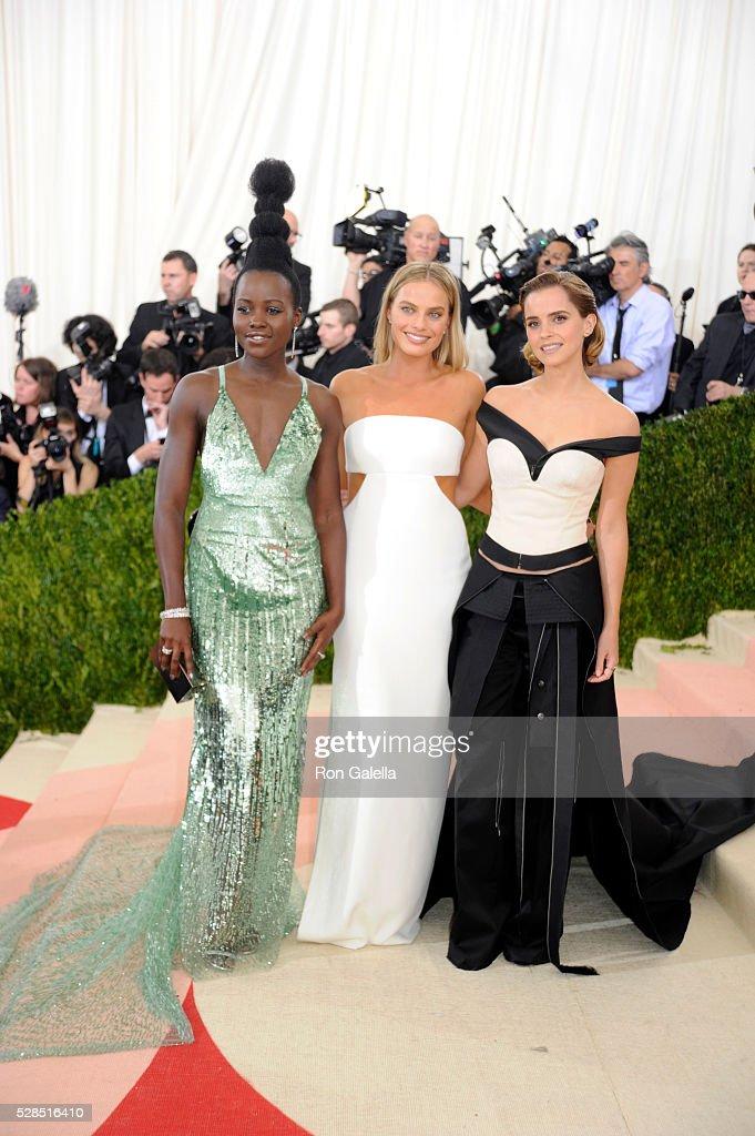 Lupita Nyong'o, Margot Robbie and Emma Watson at Metropolitan Museum of Art on May 2, 2016 in New York City.
