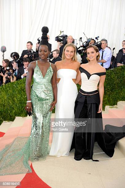 Lupita Nyong'o Margot Robbie and Emma Watson at Metropolitan Museum of Art on May 2 2016 in New York City