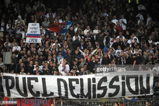 Lyon BANDEROLE PUEL Demission Lyon / Montpellier Match en retard de la 32e journee Ligue 1