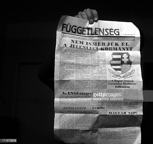 Magyar Fueggetlensegnewspaper of the Hungarian National Revolutionary Committee in Gyor Hungary On October 23 1956