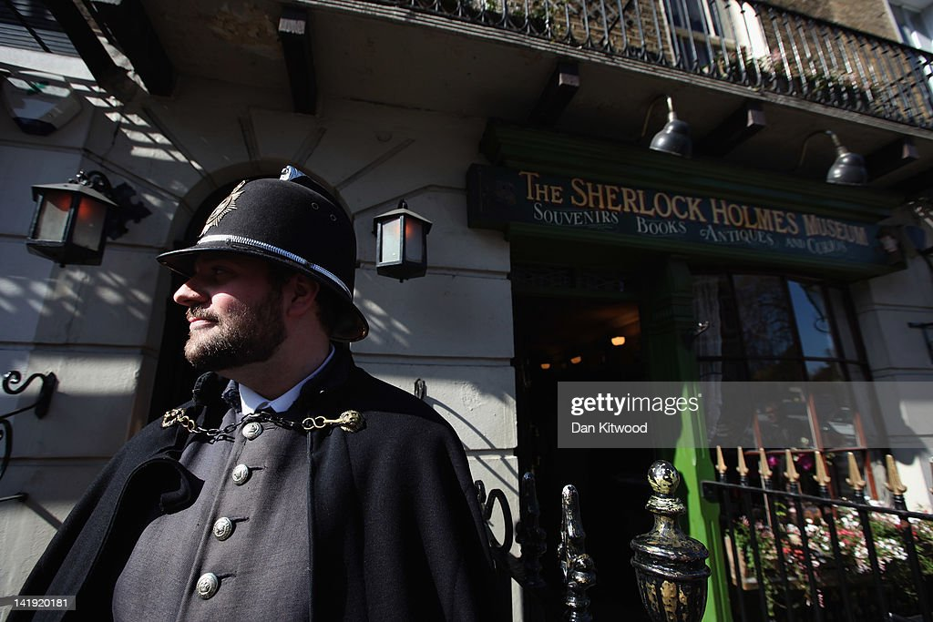 A man in police costume stands outside the former home of the fictional Character Sherlock Holmes on March 26, 2012 in London, England. 221B Baker Street is the London address of the fictional detective Sherlock Holmes, which was created by author Sir Arthur Conan Doyle.