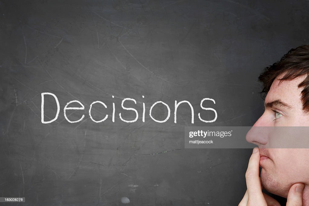 Think about your decisions : Stock Photo