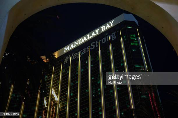 Mandalay Bay Resort and Casino displays a Vegas Strong message after the shooting in Las Vegas Nevada that took 58 lives October 28 2017 On the night...