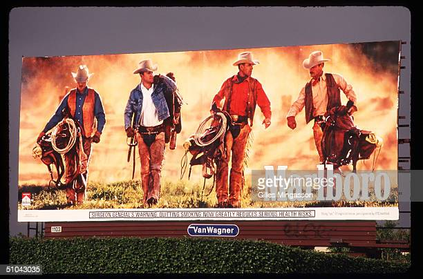 Marlboro Billboard Uses Cowboys To Advertise Cigarettes April 30 1997 In Los Angeles Ca As Cigarette Manufacturers Were Trying To Find Ways Out Of...